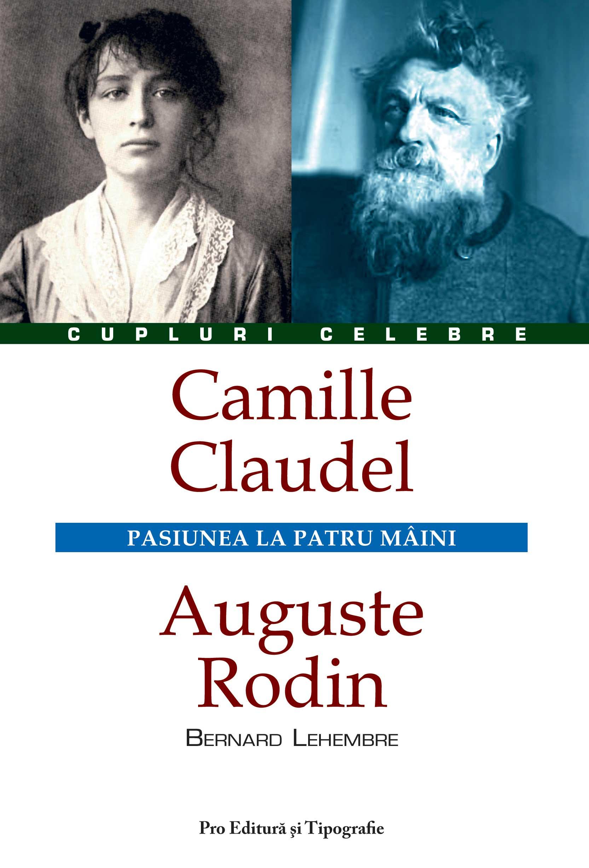Camille Claudel – Auguste Rodin