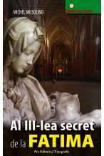 Al III-lea secret de la FATIMA