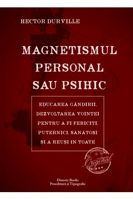 Magnetismul Personal sau Psihic