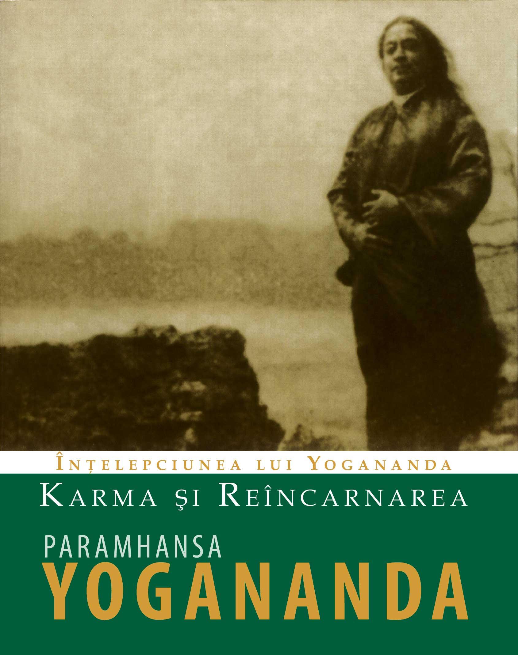 Karma Si Reincarnarea