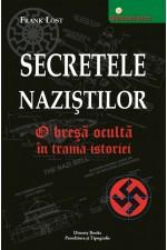 Secretele naziştilor : o breşă ocultă în trama istoriei