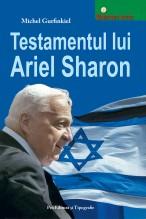 Testamentul lui Ariel Sharon