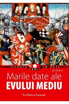 Marile date ale Evului Mediu