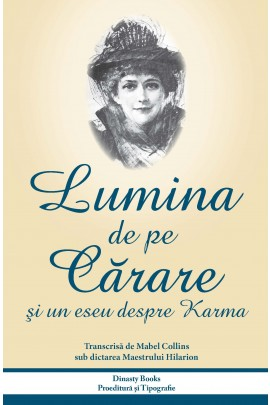 LUMINA DE PE CARARE si un eseu despre karma