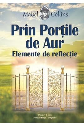 PRIN PORTILE DE AUR – elemente de reflectie